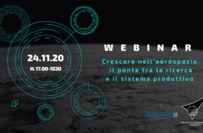"""24 novembre ore 17.00 Webinar """"Crescere nell'aerospazio: il ponte tra la ricerca e il sistema produttivo"""""""