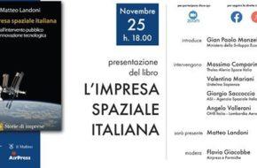 """25 novembre ore 18: presentazione del volume di Matteo Landoni """"L'impresa spaziale italiana"""""""