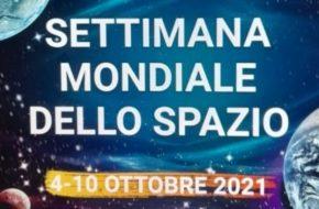 Settimana Mondiale dello Spazio 4-10 ottobre 2021